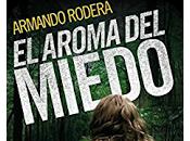 Lectura conjunta: aroma miedo (Armando Rodera)