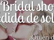 ¿Bridal Shower Despedida Soltera?