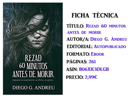 Reseña: Rezad 60 minutos antes de morir, de Diego G. Andreu