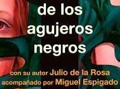 "Presentación ""Wendy bañera agujeros negros"" Julio Rosa"