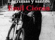 «Lágrimas santos» Emil Cioran, Joan Flores Constans