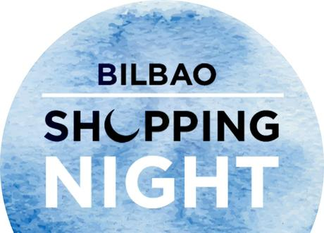 BILBAO SHOPPING NIGHT | 2017