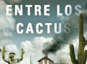 casa entre cactus Paul