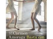 Basta vivir, Carmen Amoraga