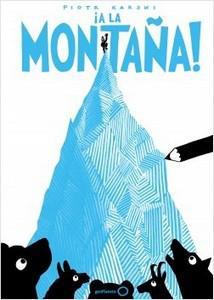 """""""¡A la montaña!"""", de Piotr Karski"""