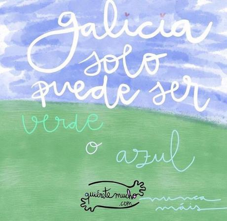 Tú no eres de Galicia (por Raquel Atanes)