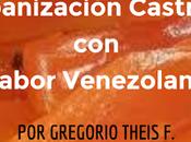 Cubanización castrista sabor venezolano