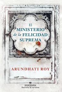 """""""El ministerio de la felicidad suprema"""", de Arundhati Roy"""