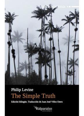 Philip Levine. The Simple Truth