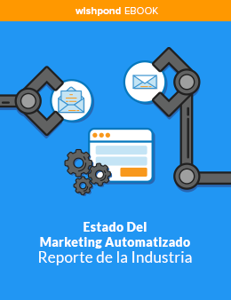 Reporte de la Industria: Estado del Marketing Automatizado