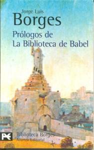 Prólogos de la Biblioteca de Babel. Borges