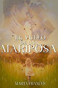 El vuelo de una mariposa | Marta Frances | Primer 'BOOKTOUR'
