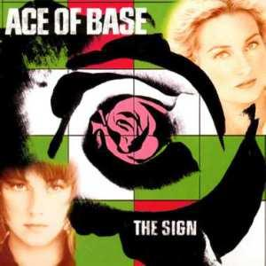 Ace of base the Sign