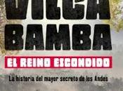 Vilcabamba. reino escondido