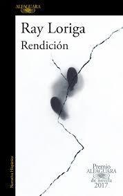 """""""Rendición"""" de Ray Loriga"""