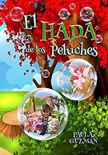 (Reseña) El Hada de los Peluches by Paula Guzmán