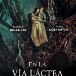 En la Vía Láctea, Kusturica y Belluci en una comedia surrealista muy personal