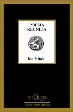 Ida Vitale. Poesía reunida
