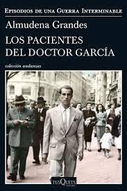 Los pacientes del Doctor García. Almudena Grandes.