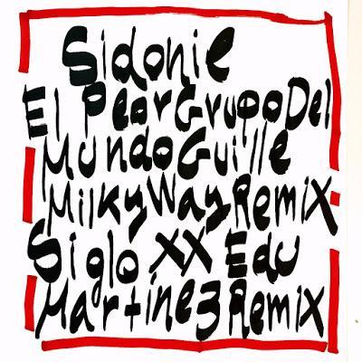 Sidonie: Estrenan nuevos remixes de El Peor Grupo del Mundo y Siglo XX