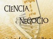 Ciencia versus pero negocio; Crónica visita Businesslandia