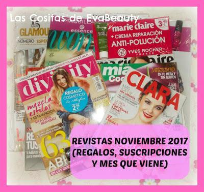 Revistas Noviembre 2017 (Regalos, suscripciones y mes que viene)