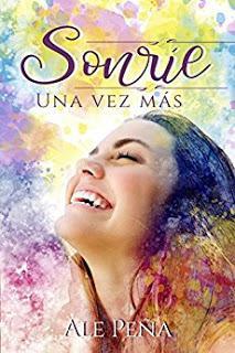 (Reseña) Sonríe Una Vez más by Ale Peña