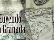 Reseña Huyendo Granada Victoria Muñoz Jiménez