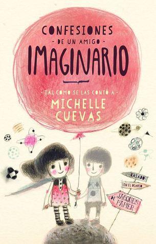 Reseña|| Confesiones de un amigo imaginario- Michelle Cuevas