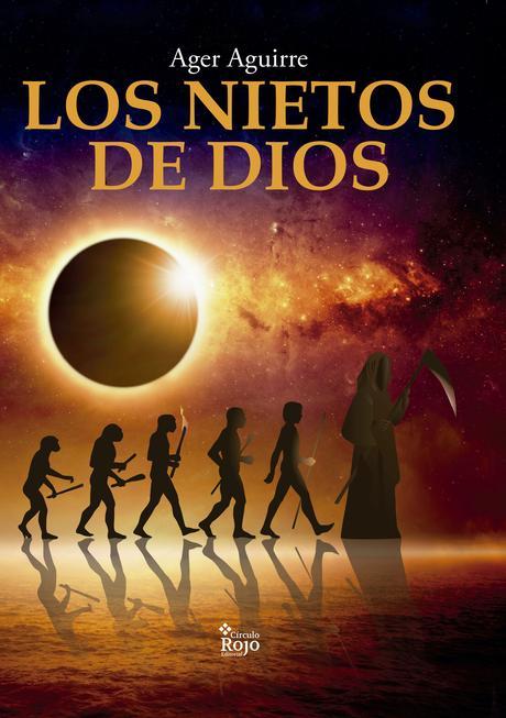 Reseña: Los nietos de Dios - Ager Aguirre