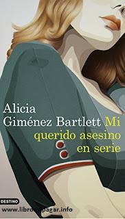Mi querido asesino en serie - Alicia Giménez Bartlett (PDF - EPUB)