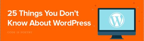 25 cosas que probablemente no sabías sobre WordPress