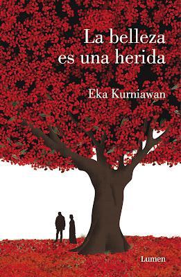 La belleza es una herida - Eka Kurniawan