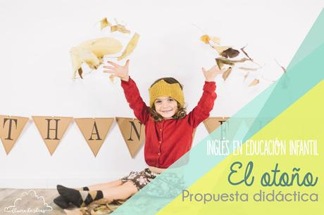 Recursos: Inglés en Educación Infantil,  Propuesta didáctica El otoño