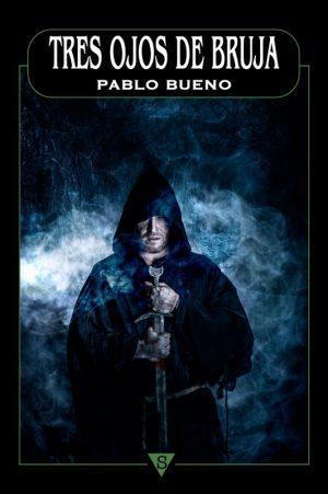 Pablo Bueno: Tres ojos de bruja