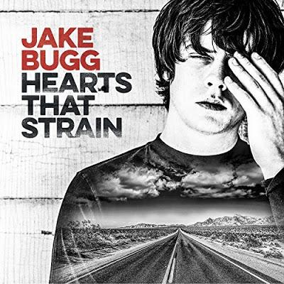 [Disco] Jake Bugg - Hearts That Strain (2017)