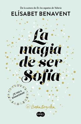 RESEÑA #97: LA MAGIA DE SER SOFÍA