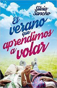 Reseña Literaria| El verano que aprendimos a volar de Silvia Sancho