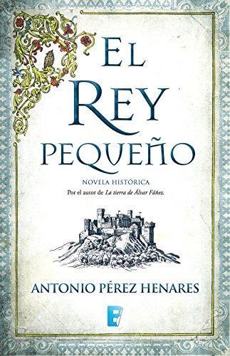 El rey pequeño de Antonio Pérez Henares