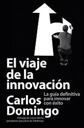 Viajando por el mundo de la innovación con Carlos Domingo