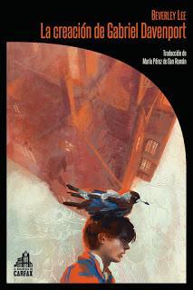 LA CREACIÓN DE GABRIEL DAVENPORT (Beverley Lee - La Biblioteca de Carfax)