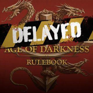 Age of Darkness, retrasado
