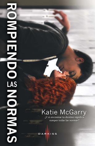 Rompiendo las normas de Katie McGarry