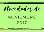 Novedades: Noviembre 2017