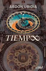 El tiempo según Abdón Ubidia | Iván Rodrigo Mendizábal