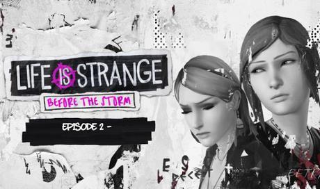Análisis de Life is Strange: Before the Storm Episodio 2