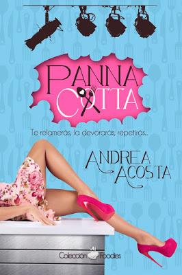 Reseña   Panna Cotta, Andrea Acosta
