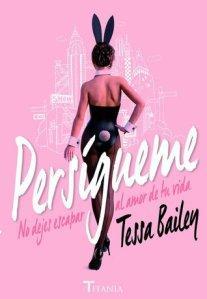 Persígueme – Tessa Bailey