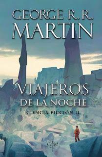 Los mejores relatos de ciencia ficción de George R. R. Martin por fin en papel