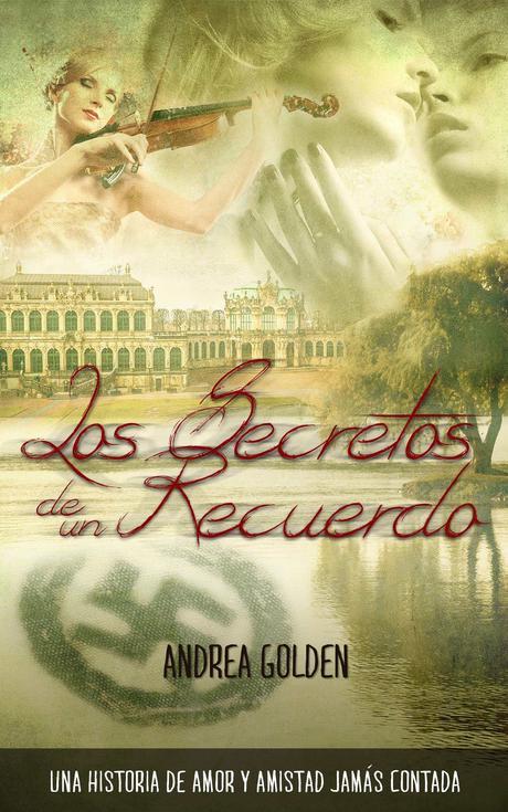 Reseña: Los secretos de un recuerdo - Andrea Golden